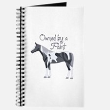 OWNED BY A PAINT HORSE Journal