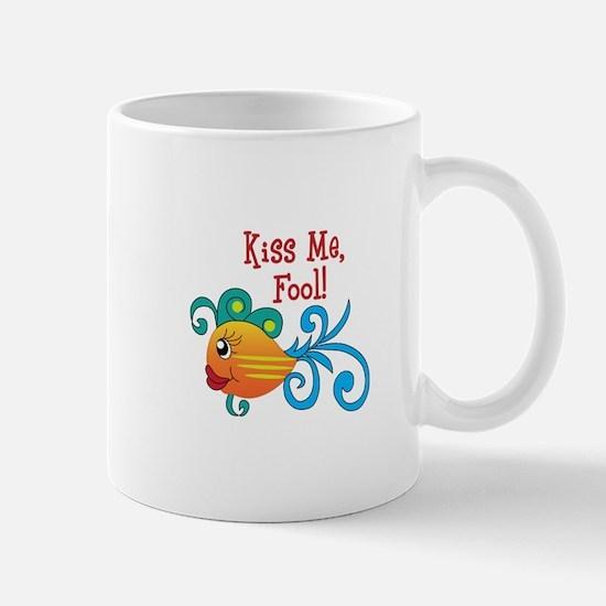 KISS ME FOOL FISH Mugs