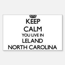 Keep calm you live in Leland North Carolin Decal