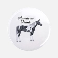 """AMERICAN PAINT HORSE 3.5"""" Button"""