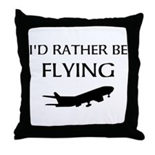 Rather Be Flying1 Throw Pillow