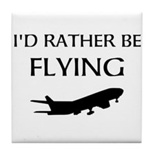 Rather Be Flying1 Tile Coaster
