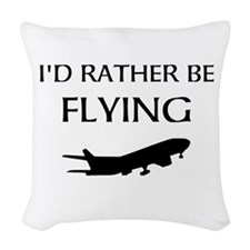 Rather Be Flying1 Woven Throw Pillow