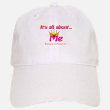 RK It's All About Me Baseball Baseball Cap