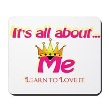 RK It's All About Me Mousepad