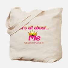 RK It's All About Me Tote Bag
