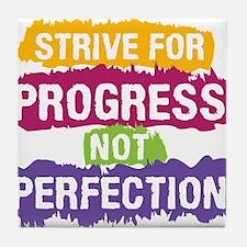 Strive for Progress Tile Coaster