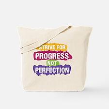 Strive for Progress Tote Bag