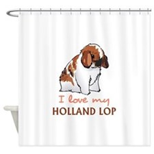I Love My Holland Lop Shower Curtain