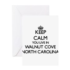 Keep calm you live in Walnut Cove N Greeting Cards