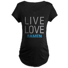 Live Love Ramen Maternity T-Shirt