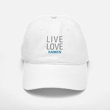 Live Love Ramen Baseball Baseball Cap
