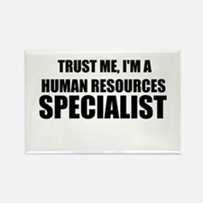 Trust Me, I'm A Human Resources Specialist Magnets