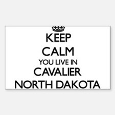 Keep calm you live in Cavalier North Dakot Decal
