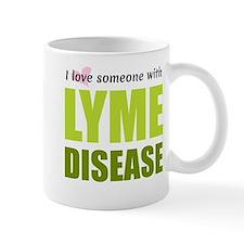 I love someone with Lyme Disease Mugs