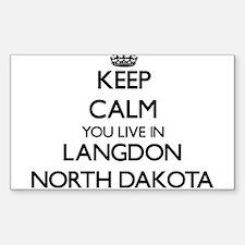 Keep calm you live in Langdon North Dakota Decal