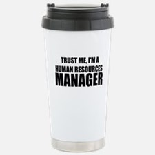 Trust Me, I'm A Human Resources Manager Travel Mug