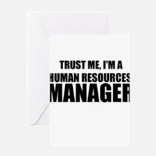 Trust Me, I'm A Human Resources Manager Greeting C