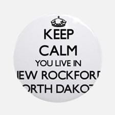 Keep calm you live in New Rockfor Ornament (Round)