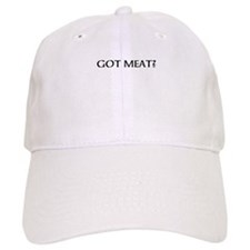 got meat? Baseball Baseball Cap