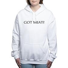 got meat? Women's Hooded Sweatshirt