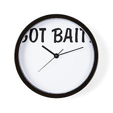 got bait Wall Clock