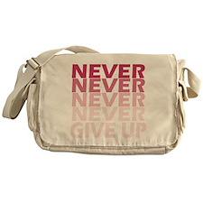 Never Give Up Pink Dark Messenger Bag