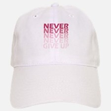 Never Give Up Pink Dark Baseball Baseball Cap