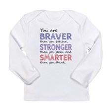 Braver Stronger Smarter Long Sleeve T-Shirt