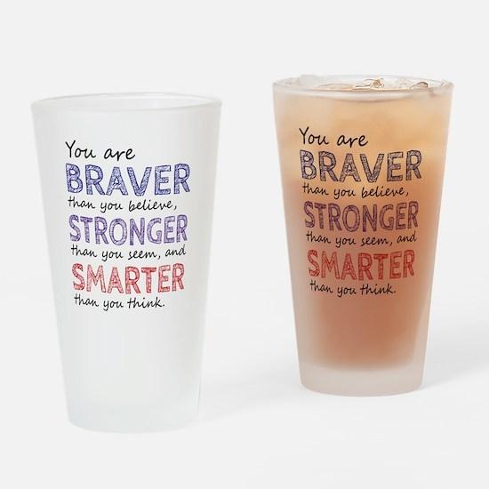 Braver Stronger Smarter Drinking Glass