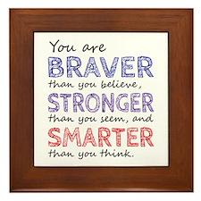 Braver Stronger Smarter Framed Tile