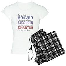Braver Stronger Smarter Pajamas