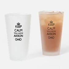 Keep calm you live in Akron Ohio Drinking Glass