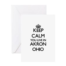Keep calm you live in Akron Ohio Greeting Cards