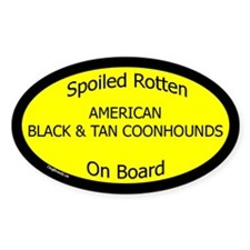Spoiled Am Black & Tan Coonhounds Oval Decal
