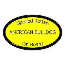 Spoiled American Bulldog On Board Oval Decal