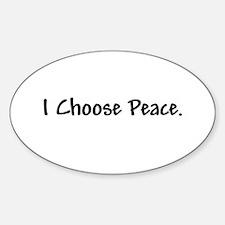 I Choose Peace - Oval Decal