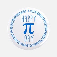 "Happy Pi Day in Blue 3.5"" Button"