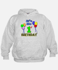 It's My 1st Birthday Hoody
