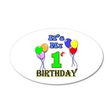 It's My 1st Birthday 20x12 Oval Wall Decal