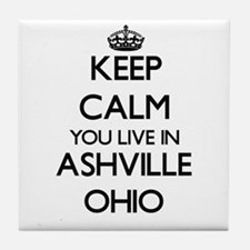 Keep calm you live in Ashville Ohio Tile Coaster