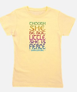 Thought She Be But Little She Be Fierce Girl's Tee