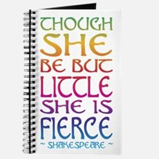 Thought She Be But Little She Be Fierce Journal