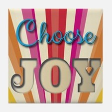 Choose Joy Tile Coaster