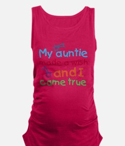 My Auntie made a wish Maternity Tank Top