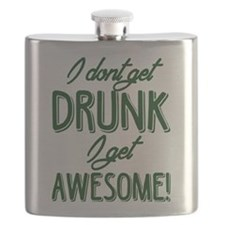 I Don't Get Drunk I Get Awesome Flask