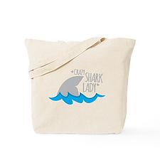 Crazy Shark Lady Tote Bag