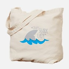 Crazy Shark Lady Tote Bag