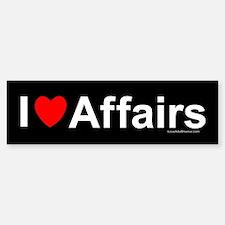 Affairs Bumper Bumper Sticker