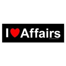 Affairs Bumper Sticker